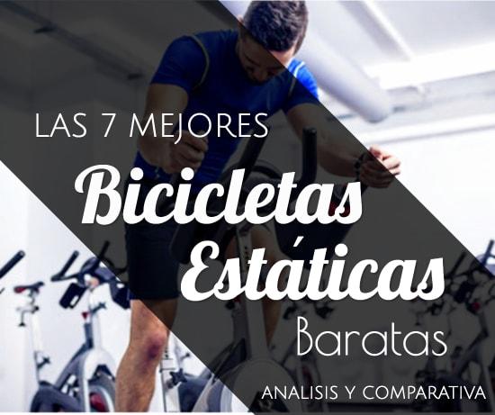 Las 7 Mejores Bicicletas Estáticas Baratas