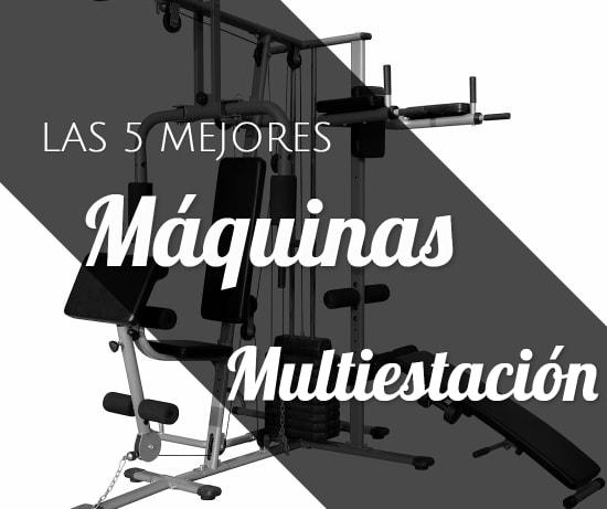 Las 5 Mejores Máquinas Multiestación