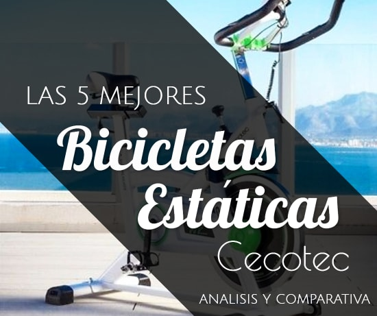 Las 5 Mejores Bicicletas Estáticas Cecotec