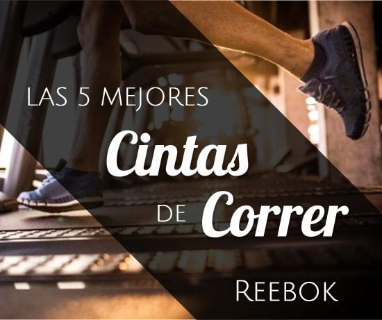 Las 5 Mejores Cintas de Correr Reebok