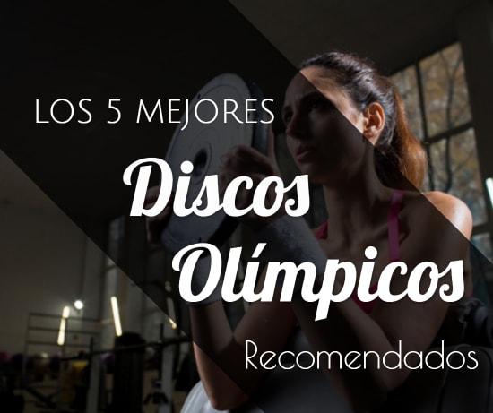 Los 5 Mejores Discos Olímpicos