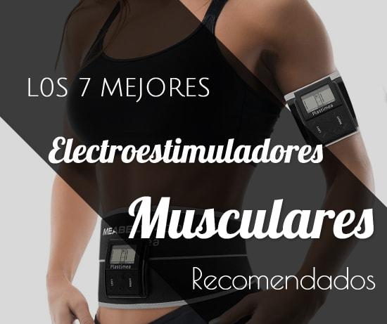Los 7 Mejores Electroestimuladores Musculares