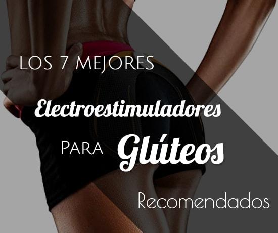 Los 7 Mejores Electroestimuladores para Glúteos