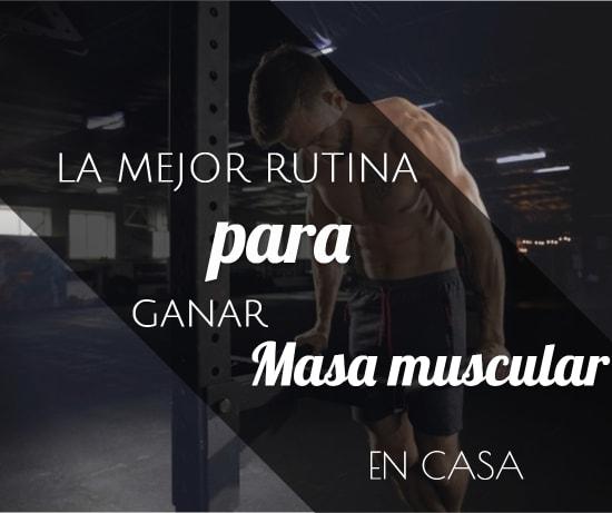 Rutina para ganar masa muscular en casa